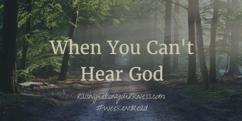 When You Can't Hear God