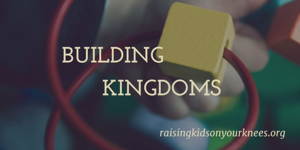 Building Kingdoms