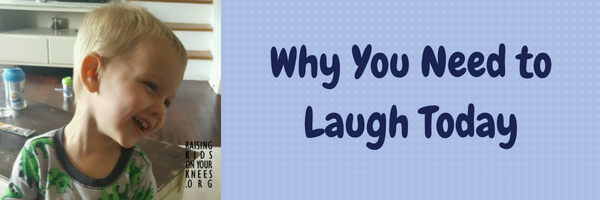 Why You Need to Laugh Today