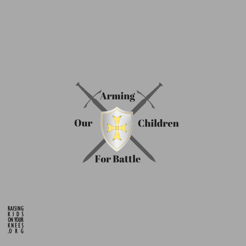 Arming Our Children for Battle